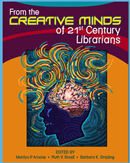 Book cover for From the Creative Minds of 21st Century Librarians